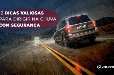 12 dicas valiosas para dirigir na chuva  com segurança